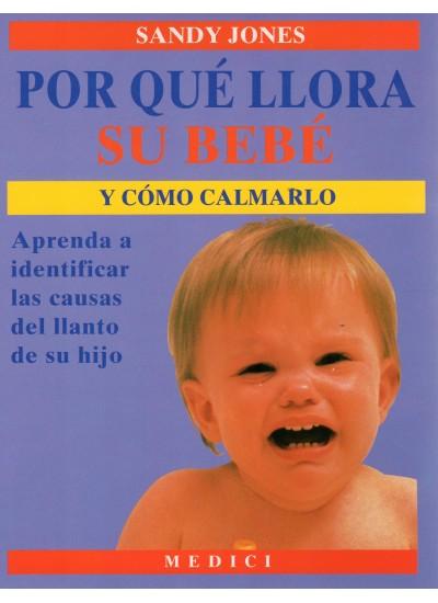 por-que-llora-su-bebe-y-como-calmarlo-978-84-86193-59-1